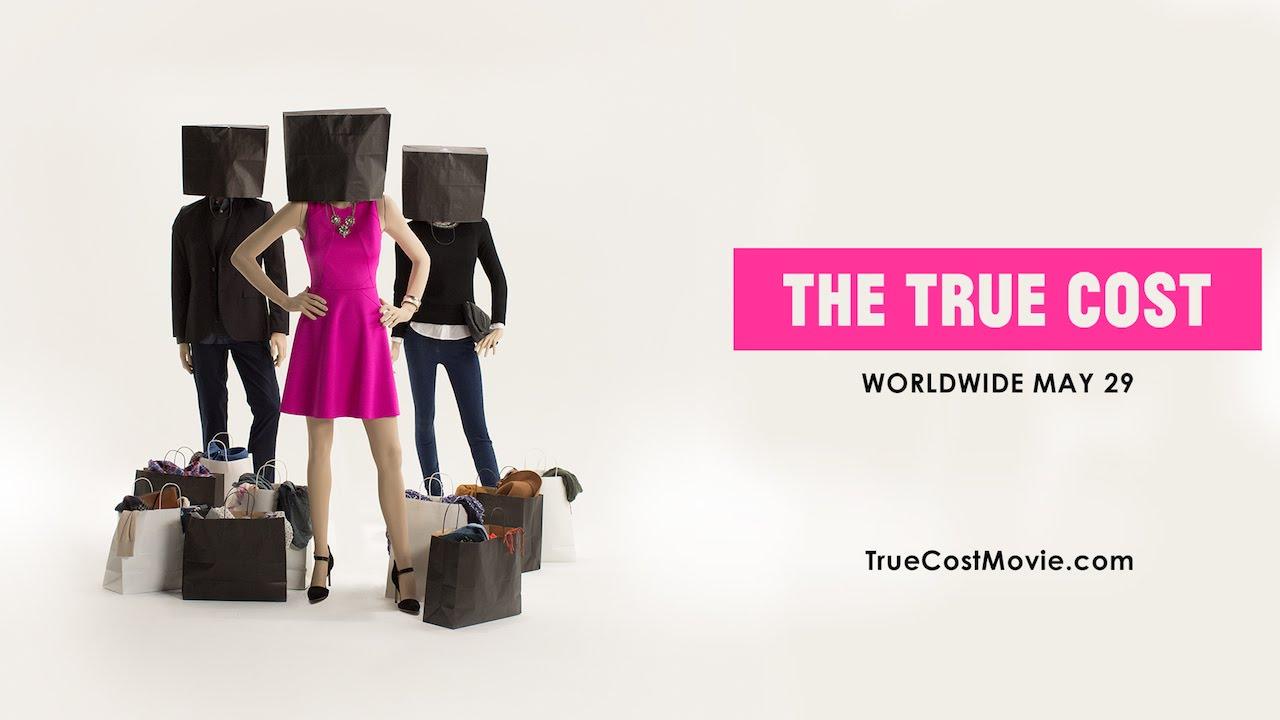 """Filmplakat von """"The True Cost"""""""
